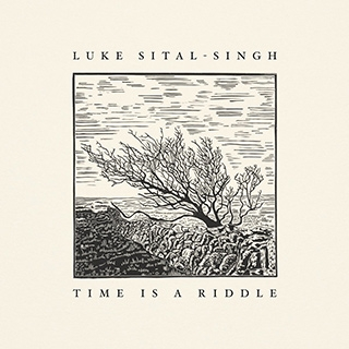 Luke Sital-Singh: Time is a riddle