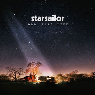 Starsailor All This Life