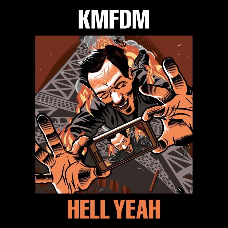 KMFDM Hell Yeah