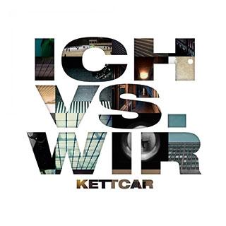 Kettcar: Ich vs. Wir