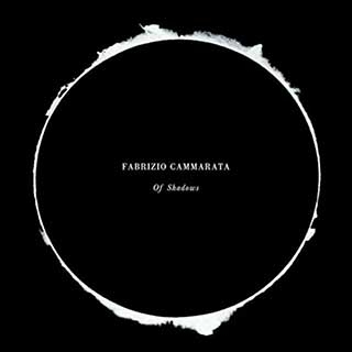 Fabrizio Cammarata: Of Shadows