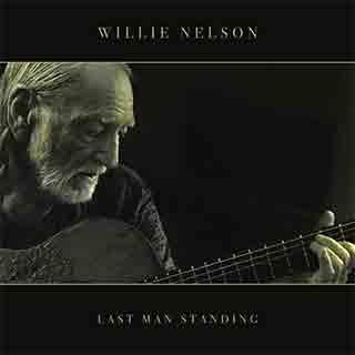 Willie Nelson: Last Man Standing