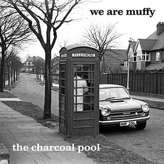We Are Muffy: The Charcoal Pool