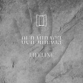 Our Mirrage_Lifeline