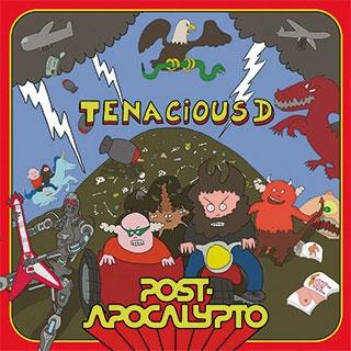 Tenacious D_Post Apocalypto
