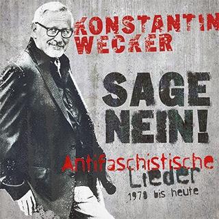 Konstantin Wecker_Sage Nein!