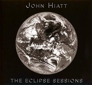 John Hiatt_The Eclipse Sessions