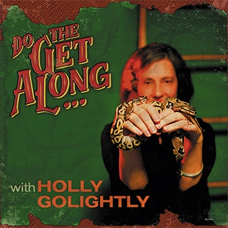 Holly Golightly_do the get along