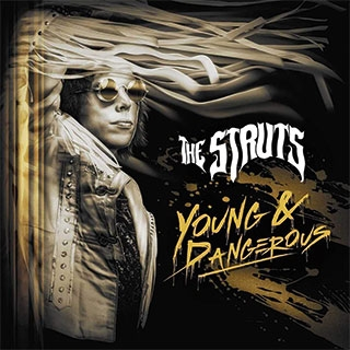 The Struts - Young and Dangerous