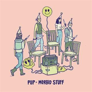 PUP_Morbid Stuff
