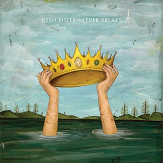 Josh Ritter_Fever Breaks