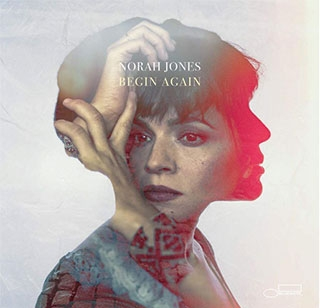 Norah Jones_Begin Again