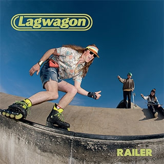 Lagwagon_Railer
