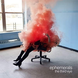 The Ephemerals: The Third Eye
