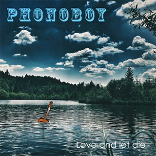Phonoboy: Love and let die