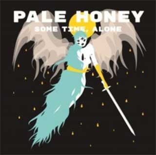 Pale Honey_Some Time, Alone