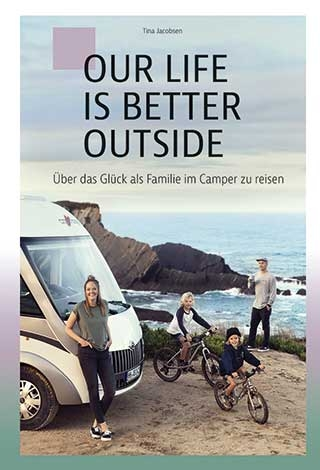 Buch: Our Life is better outside