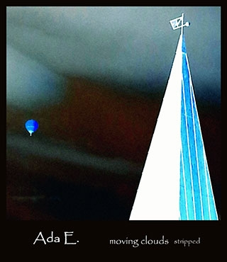 Ada E.: Moving Clouds stripped